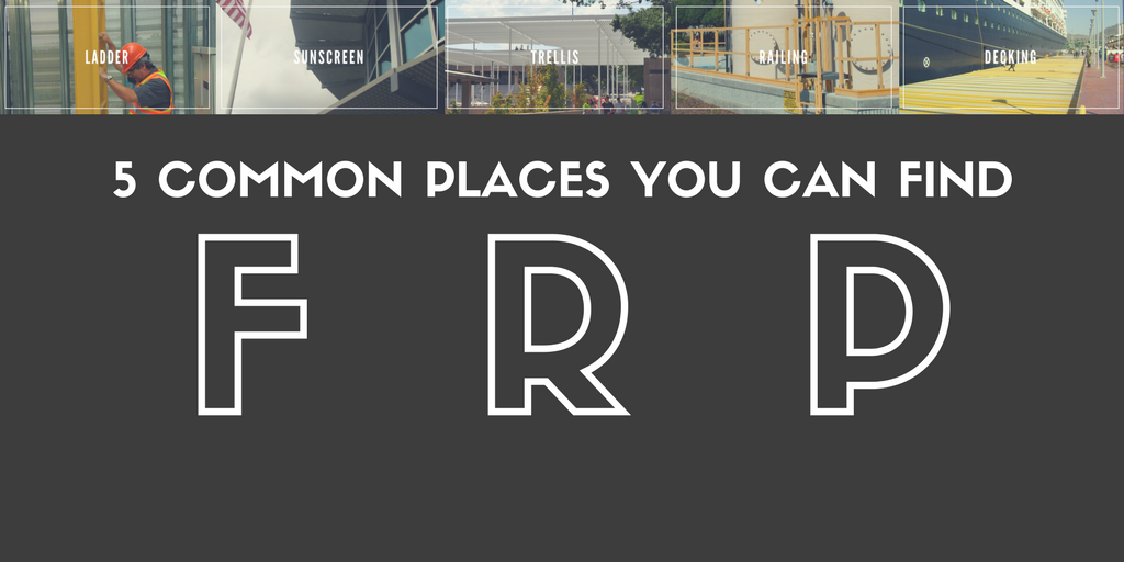 5-Common-Places-You-Can-Find-FRP.png