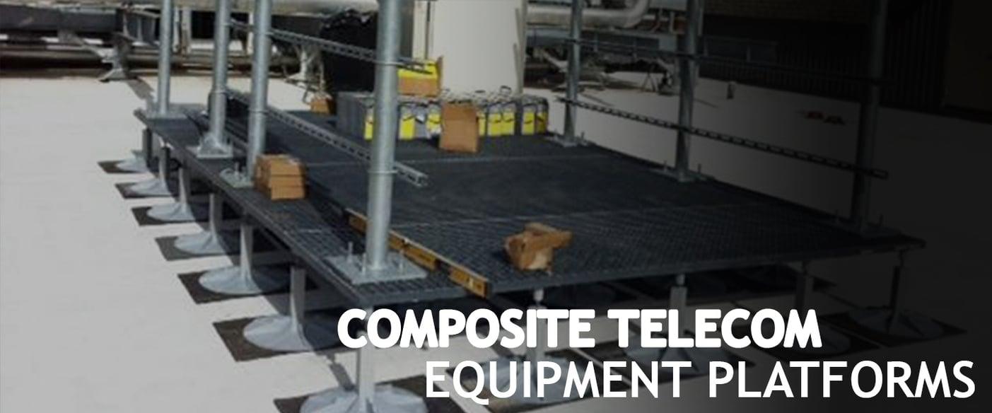 Composite-Telecom-Equipment-Platforms.jpg