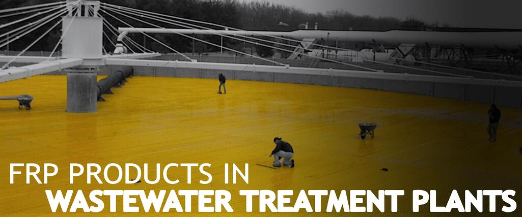 FRP-Products-In-Wastewater-Treatment-Plants.jpg