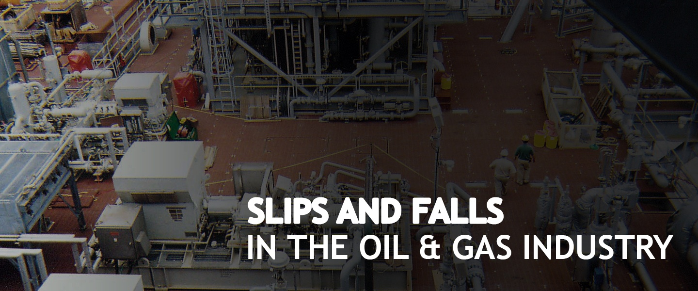 SLIPS-AND-FALLS-IN-THE-OIL-AND-GAS-INDUSTRY.jpg
