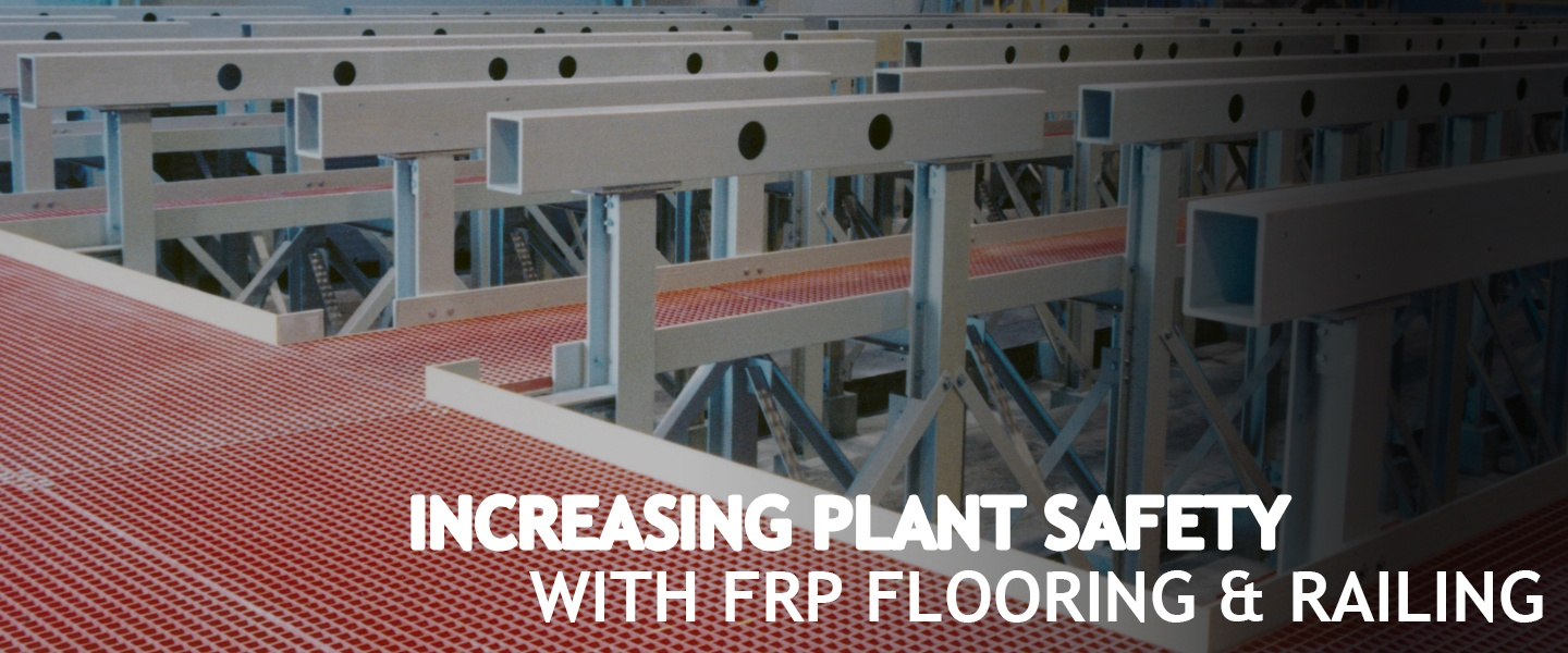 Increasing-Plant-Safety-with-FRP-Flooring-and-Railing.jpg